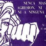 Nunca mas una agresión, ni a mi, ni a ninguna otra mujer